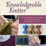 Book Review – The Knowledgeable Knitter