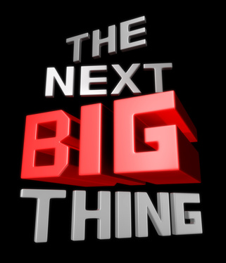 sign saying 'the next big thing'